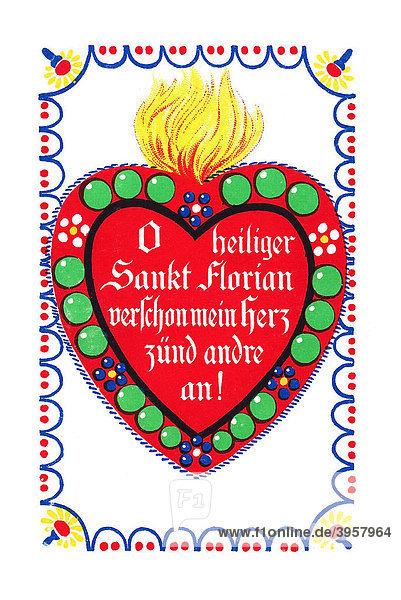 Herz Mit Spruch Oh Heiliger Sankt Florian Verschon Mein Herz Zünd Andre An,  Valentinstag,
