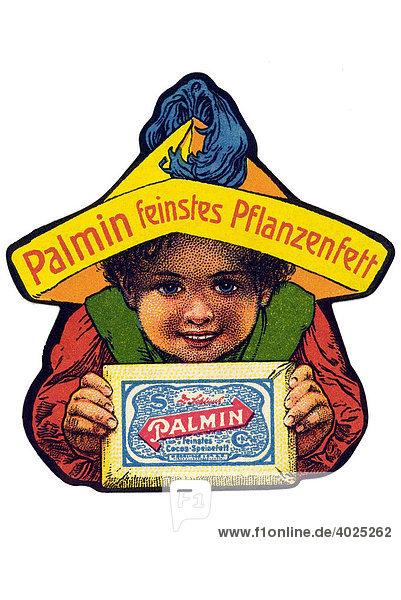 Reklamemarke  Palmin Feinstes Pflanzenfett Reklamemarke, Palmin Feinstes Pflanzenfett
