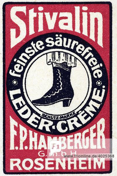 Historische Reklame  Stivalin feinste säurefreie Leder-Creme  F.P. Hamberger G.m.b.H. Rosenheim Historische Reklame, Stivalin feinste säurefreie Leder-Creme, F.P. Hamberger G.m.b.H. Rosenheim