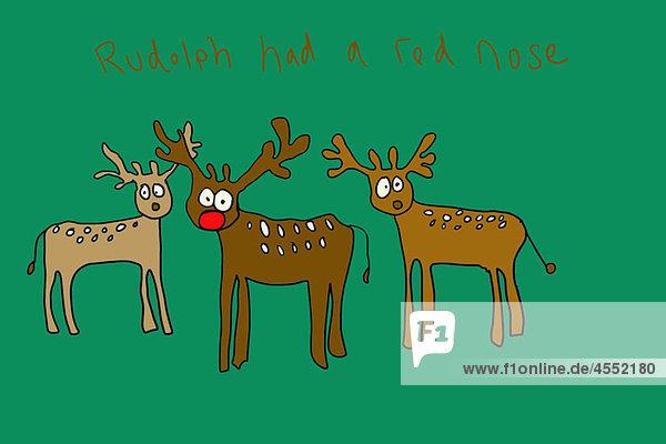Rudolph hatte eine rote Nase.