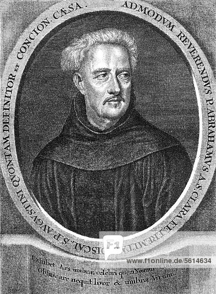 Historical engraving  19th century  portrait of Abraham a Sancta or Santa Clara or Johann Ulrich Megerle or Megerlin  1644 - 1709  German Catholic preacher  writer and poet of the Baroque period
