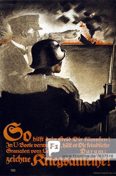 Spülbecken  Europa  Kredit  Werbung  Militär  Soldat  Geld  Poster  Krieg  Zuneigung  Segler  Heer  deutsch  Deutschland  Geist  U-Boot