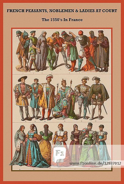 French peasants  noblemen & ladies at court the 1550's