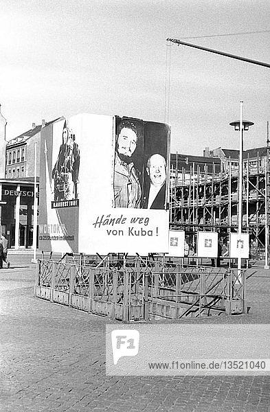 Propaganda  Kubakrise  1962  Markt Leipzig  Sachsen  DDR  Deutschland  Europa