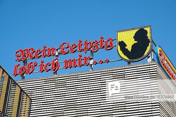 Schriftzug  Mein Leipzig lob ich mir  Zitat aus Faust von Johnann Wolfgang Goethe  Höfe am Brühl  Leipzig  Sachsen  Deutschland  Europa