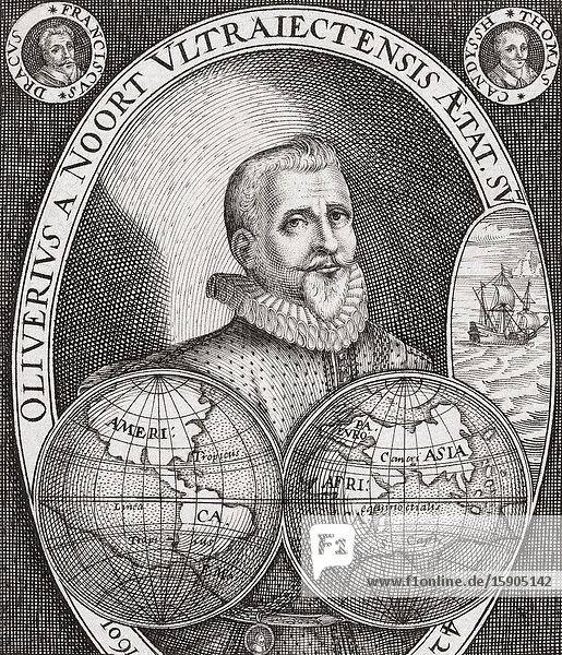 Olivier van Noort  1558-1627. Dutch merchant captain and the first Dutchman to circumnavigate the world.